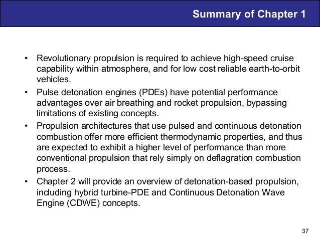 Summary of Chapter 1 • Revolutionary propulsion is required to achieve high-speed cruise capability within atmosphere, an...