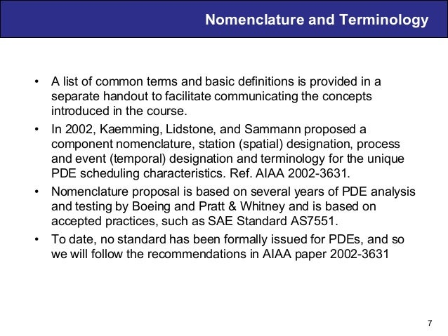 Air Breathing PDE Technology – D. Musielak Nomenclature and Terminology • A list of common terms and basic definitions is...