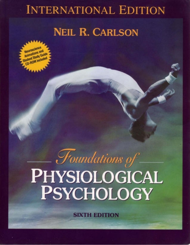Fundamentals of Physiological Psychology by Author Carlson, Neil R.