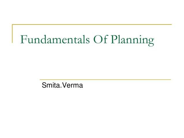 Fundamentals Of Planning Smita.Verma