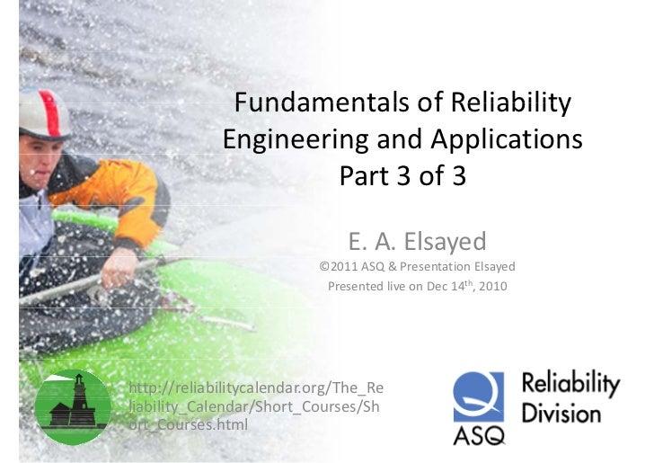 FundamentalsofReliability              Fundamentals of Reliability             EngineeringandApplications            ...