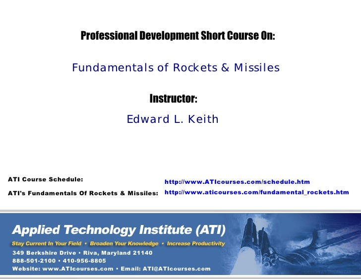 Professional Development Short Course On:                   Fundamentals of Rockets & Missiles                            ...