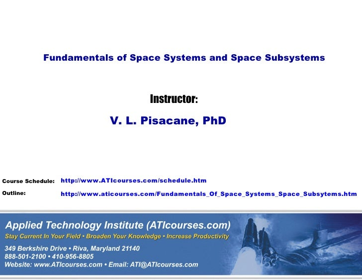 Fundamentals of Space Systems and Space Subsystems                                          Instructor:                   ...