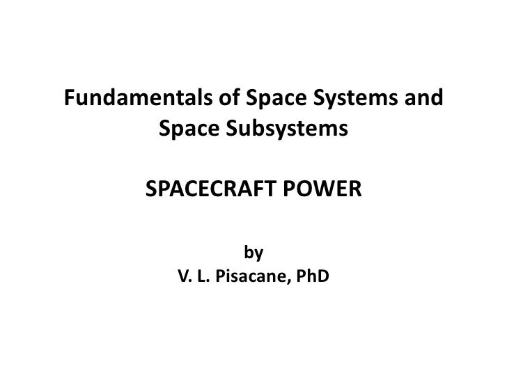 Fundamentals Of Space Systems & Space Subsystems course