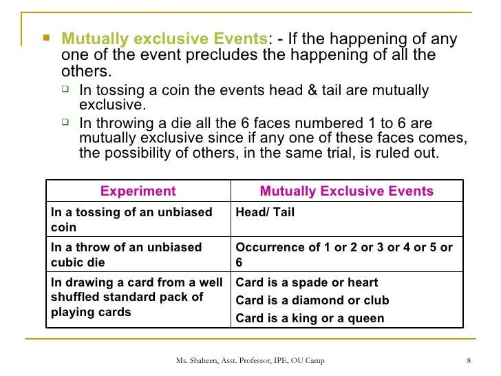 ... 8. <ul><li>Mutually exclusive ...