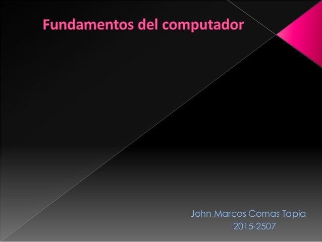 John Marcos Comas Tapia 2015-2507