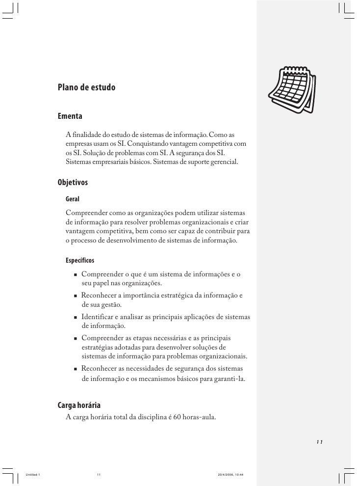 """Fundamentos para sistemas de informação     Observe as outras definições de sistema a seguir:           """"sistema é um conj..."""