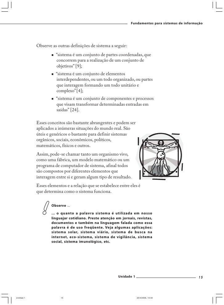 Fundamentos para sistemas de informação     SEÇÃO 2 – Quais as características de um sistema de informações?  Enfim chegam...