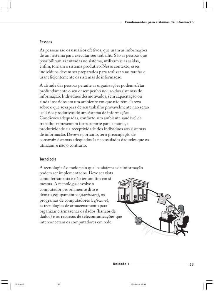Fundamentos para sistemas de informação     3. Agora leia o estudo de caso abaixo e responda as questões em   seguida.    ...