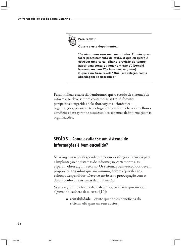 Universidade do Sul de Santa Catarina                                     b) Identifique as atividades de entrada, process...
