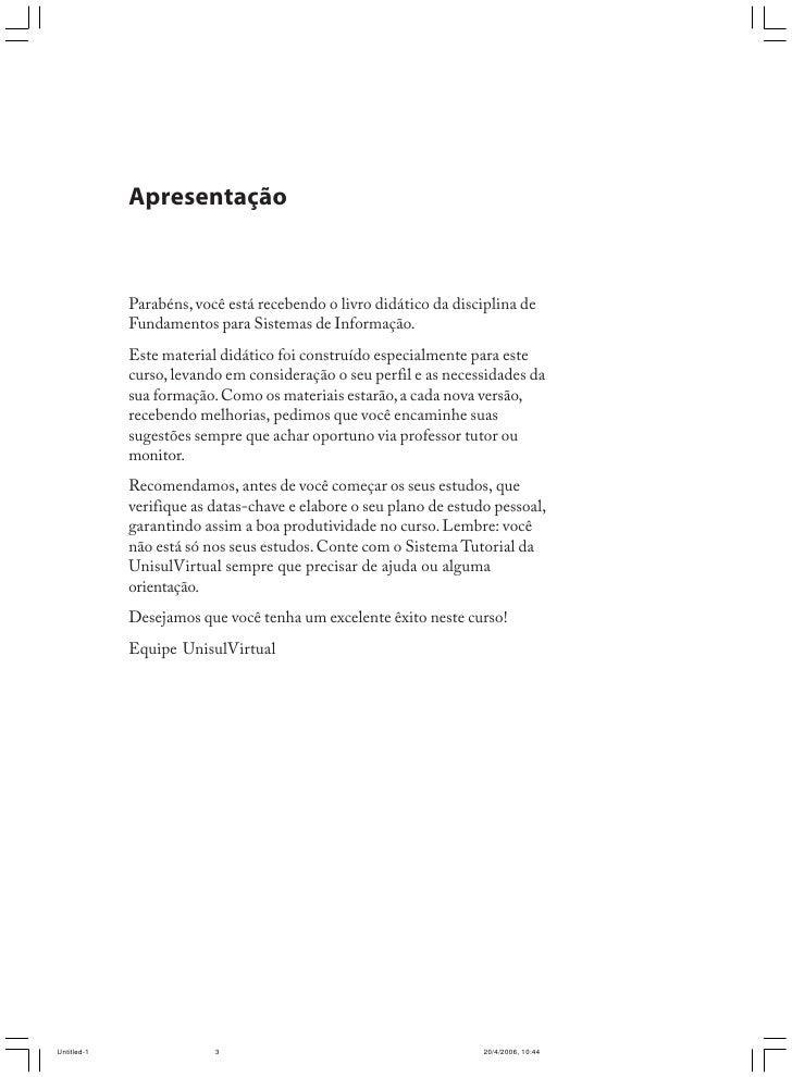 Ana Luísa Mülbert         Nilce Miranda Ayres        Fundamentos para Sistemas de Informação             Livro didático   ...