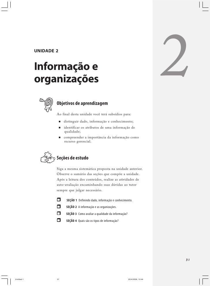 Fundamentos para sistemas de informação     QUADRO 2.1 - DADO, INFORMAÇÃO E CONHECIMENTO [8]  DADO                        ...