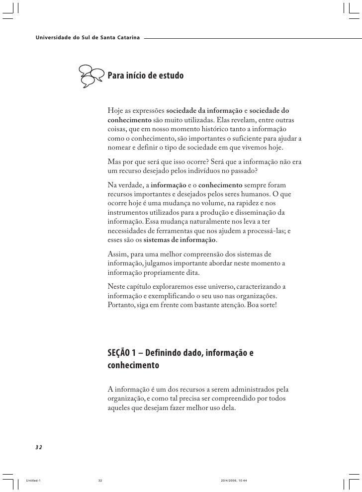 Universidade do Sul de Santa Catarina                              A informação como recurso organizacional               ...