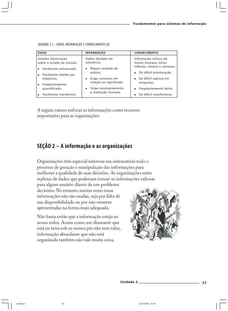 Fundamentos para sistemas de informação       7ª lei – Informação se multiplica   Quando processamos informações com intel...