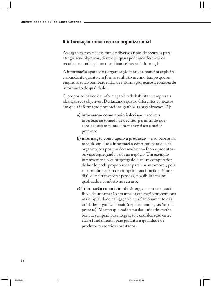 Universidade do Sul de Santa Catarina                                   QUADRO 2.2 - CARACTERÍSTICAS DA INFORMAÇÃO DE QUAL...