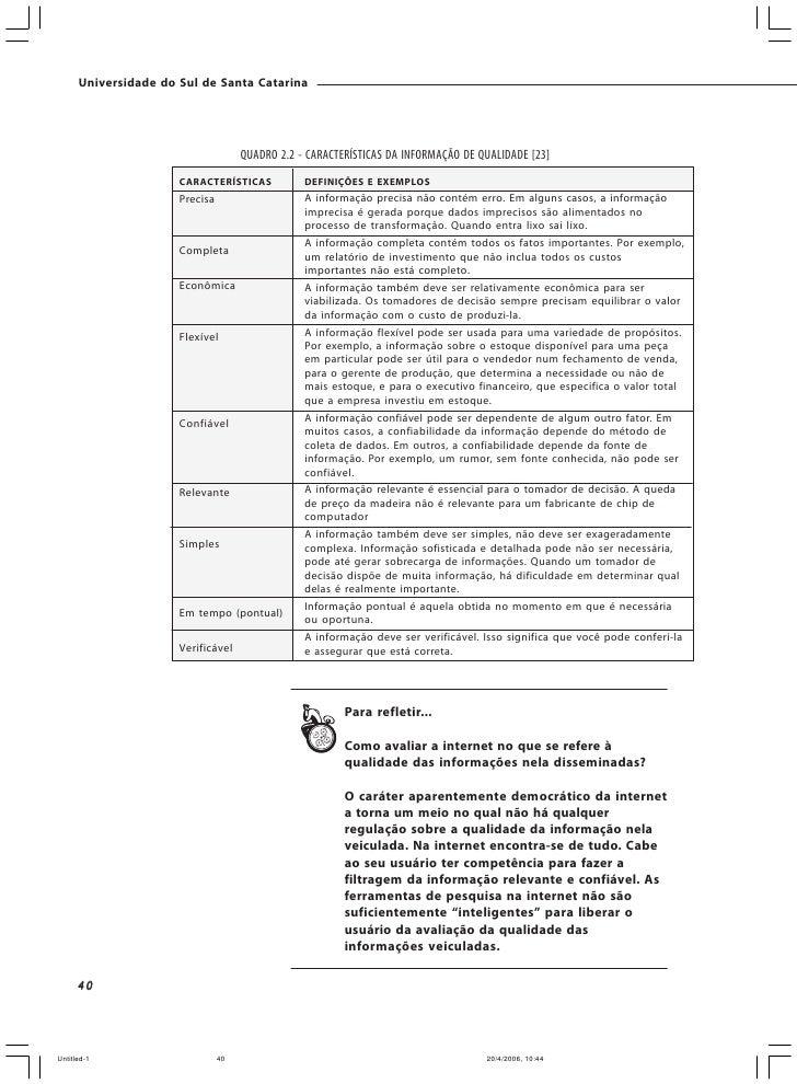 Universidade do Sul de Santa Catarina                                             São exemplos de informações operacionais...