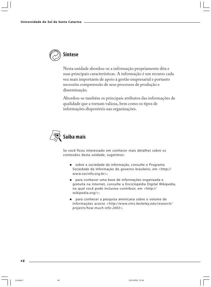 Universidade do Sul de Santa Catarina                              O uso da tecnologia pela Pfizer ilustra como os sistema...