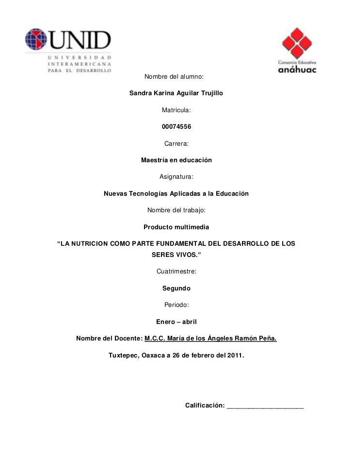 -680085-46355000<br />5049520-29781500<br />           Nombre del alumno:<br />Sandra Karina Aguilar Trujillo<br />Matricu...