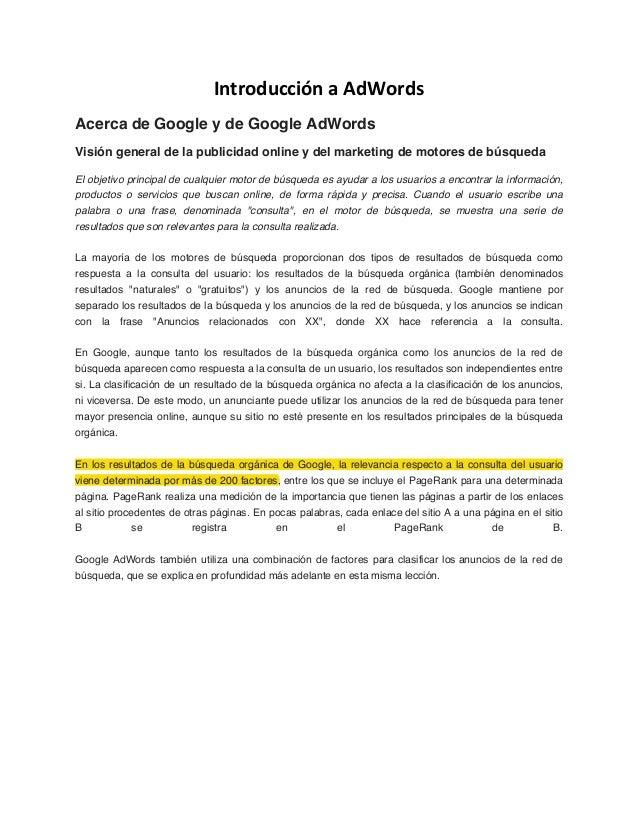 Introducción a AdWords Acerca de Google y de Google AdWords Visión general de la publicidad online y del marketing de moto...