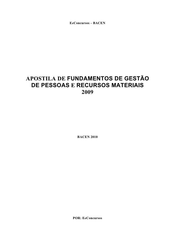 EeConcursos – BACENAPOSTILA DE FUNDAMENTOS DE GESTÃO DE PESSOAS E RECURSOS MATERIAIS                2009               BAC...
