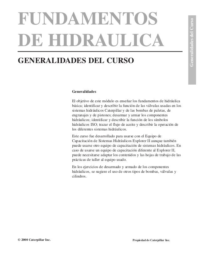 FUNDAMENTOS DE HIDRAULICA GENERALIDADES DEL CURSO GeneralidadesdelCurso Generalidades El objetivo de este módulo es enseña...