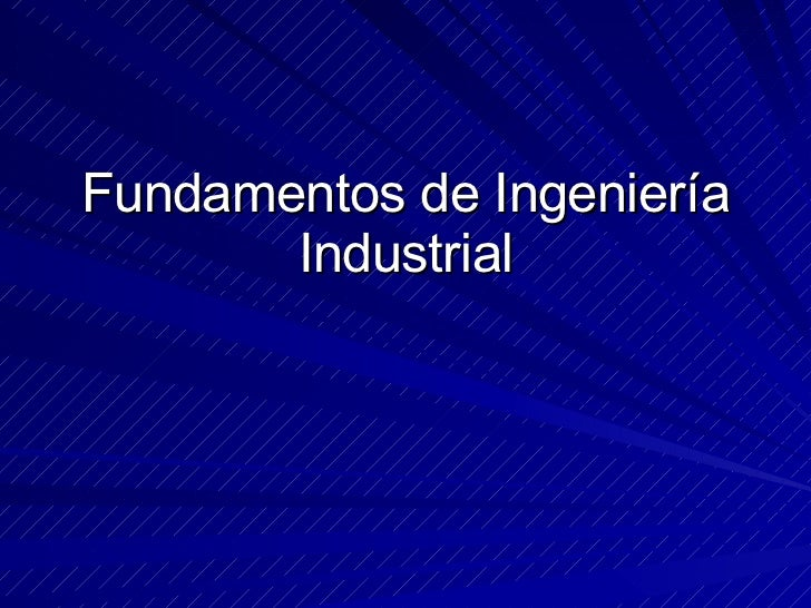 Fundamentos de Ingeniería Industrial