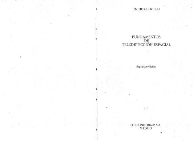 L_____. _-s. ._  EMILIO CHUVIECO  FUNDAMENTOS DE TELEDETECCIÓN ESPACIAL  Segunda edición  EDICIONES RIALP,  S. A. MADRID  a