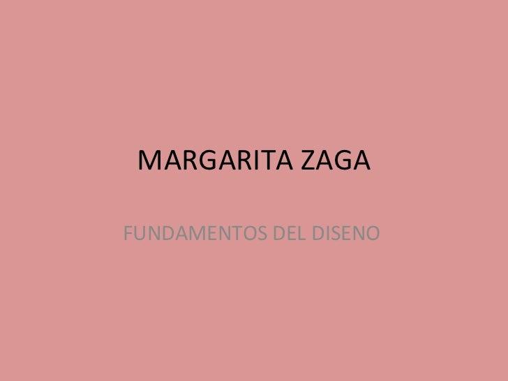 MARGARITA ZAGA FUNDAMENTOS DEL DISENO