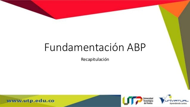Fundamentación ABP Recapitulación