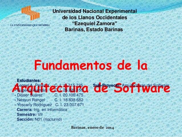 """LA UNIVERSIDAD QUE SIEMBRA  Universidad Nacional Experimental de los Llanos Occidentales """"Ezequiel Zamora"""" Barinas, Estado..."""