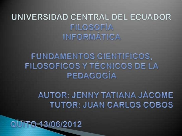    RESUMEN   INTRODUCCIÓN   OBJETIVOS   JUSTIFICACIÓN                         FUNDAMENTOS CIENTIFICOS, FILOSOFICOS Y ...