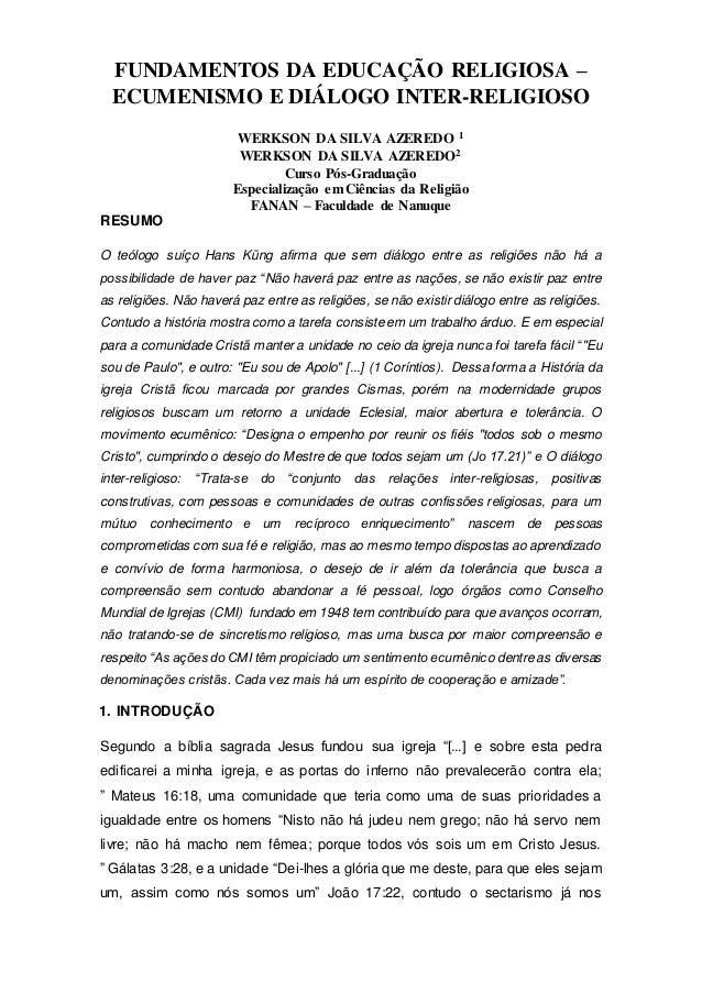 FUNDAMENTOS DA EDUCAÇÃO RELIGIOSA – ECUMENISMO E DIÁLOGO INTER-RELIGIOSO WERKSON DA SILVA AZEREDO 1 WERKSON DA SILVA AZERE...
