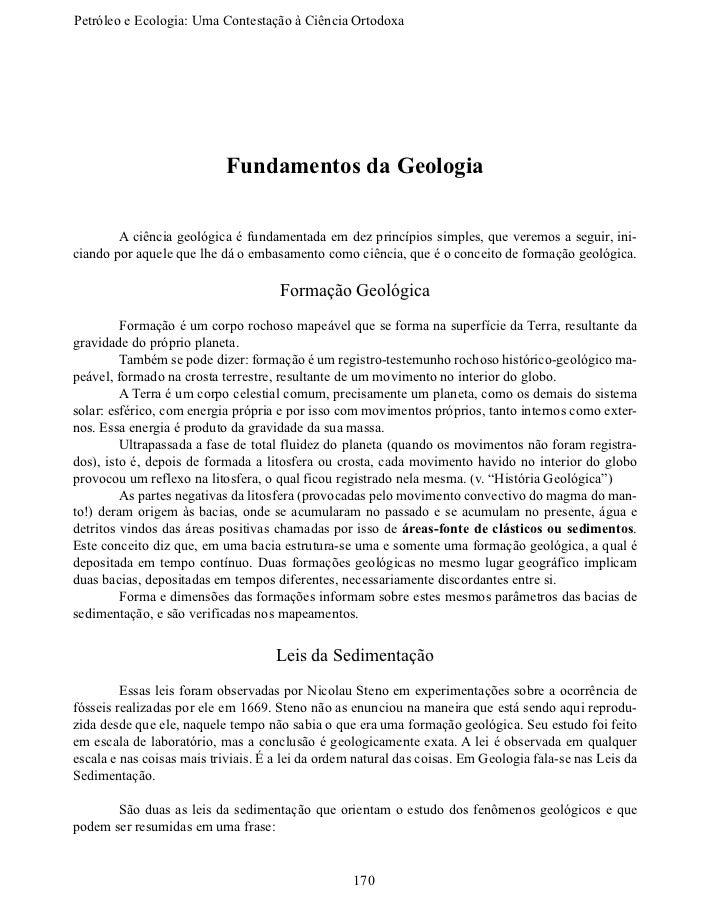Petróleo e Ecologia: Uma Contestação àCiênciaOrtodoxa                           Fundamentos da Geologia       A ciênci...