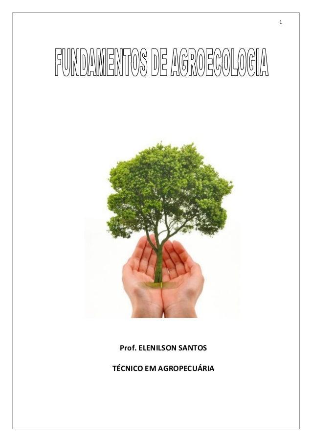 1 Prof. ELENILSON SANTOS TÉCNICO EM AGROPECUÁRIA