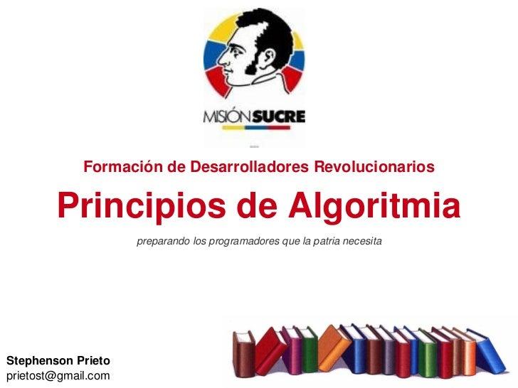PrincipiosdeAlgoritmia                  FormacióndeDesarrolladoresRevolucionarios          PrincipiosdeAlgoritmia  ...