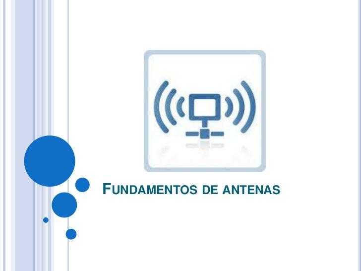 Fundamentos de antenas  <br />