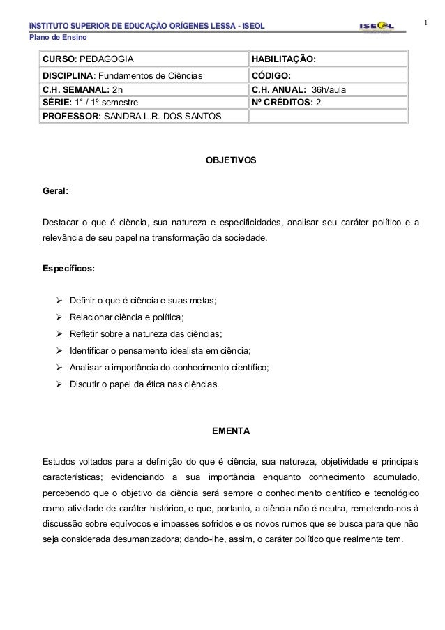 INSTITUTO SUPERIOR DE EDUCAÇÃO ORÍGENES LESSA - ISEOL                                              1Plano de Ensino   CURS...