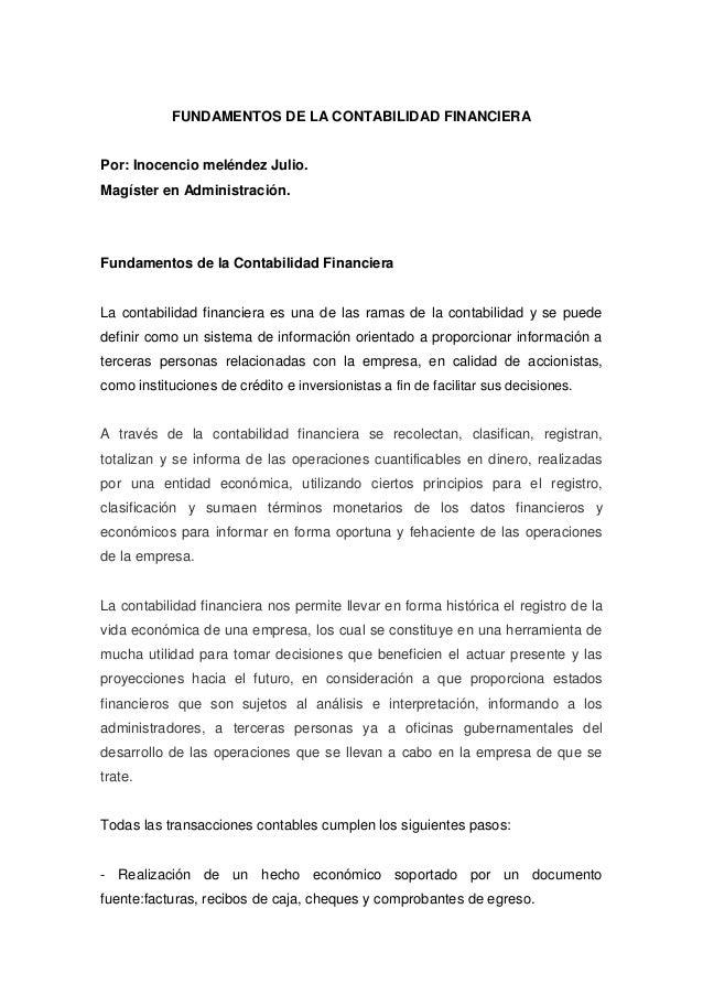 FUNDAMENTOS DE LA CONTABILIDAD FINANCIERAPor: Inocencio meléndez Julio.Magíster en Administración.Fundamentos de la Contab...