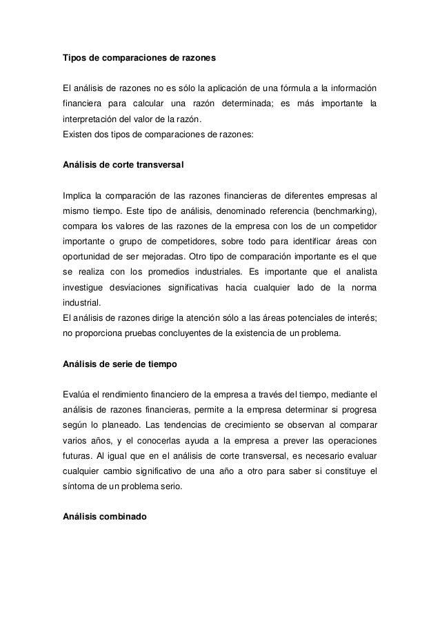 Tipos de comparaciones de razonesEl análisis de razones no es sólo la aplicación de una fórmula a la informaciónfinanciera...
