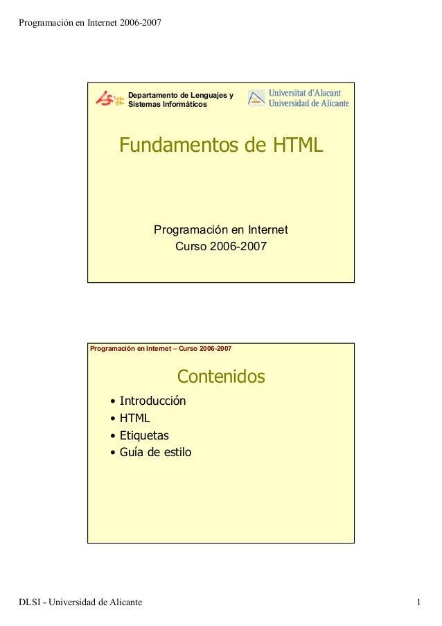 Programación en Internet 2006-2007DLSI - Universidad de Alicante 1Departamento de Lenguajes ySistemas InformáticosFundamen...