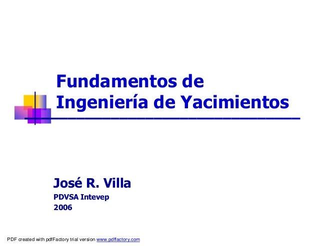 Fundamentos de ingenieria de yacimientos pdvsa