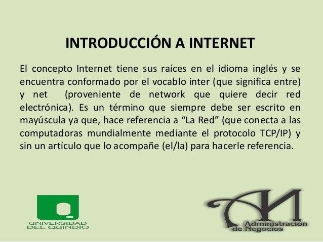 SERVICIOS DE INTERNET • LA WORLD WIDE WEB (WWW): Es un servicio de Internet con el que accedemos a la información organiza...
