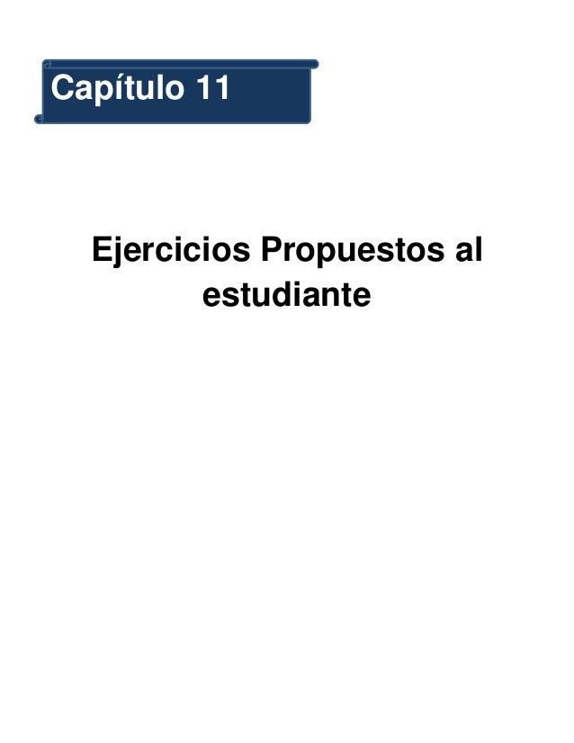 Capítulo 11  Ejercicios Propuestos al         estudiante
