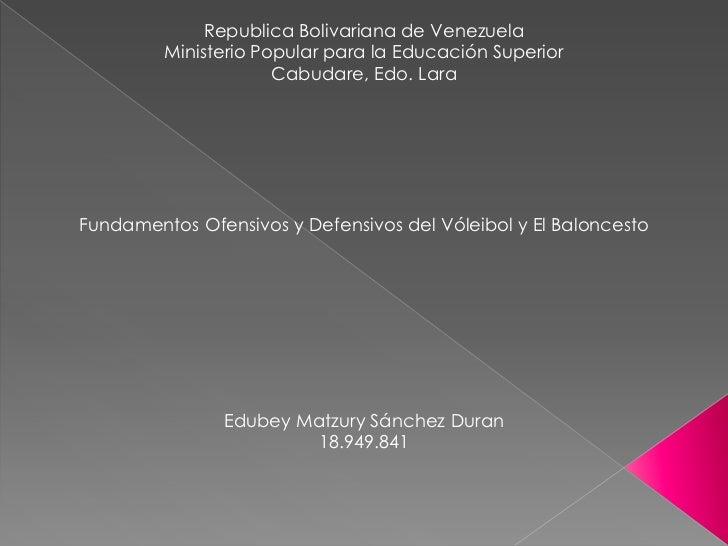 Republica Bolivariana de Venezuela<br />Ministerio Popular para la Educación Superior<br />Cabudare, Edo. Lara<br />Fundam...