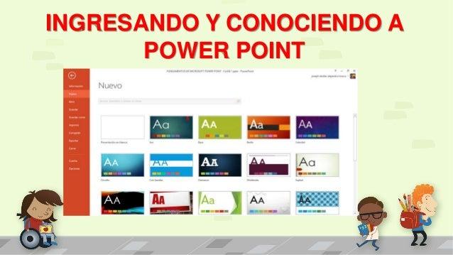 INGRESANDO Y CONOCIENDO A POWER POINT