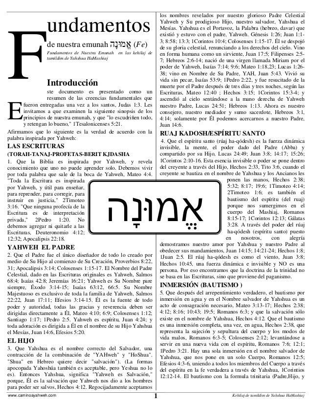 1www.caminoayahweh.com Kehilaj de tamildim de Yahshua HaMashiaj undamentos de nuestra emunah ָהנֱמּוא (Fe) Fundame...
