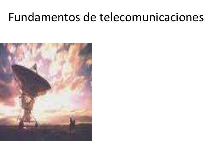 Fundamentos de telecomunicaciones