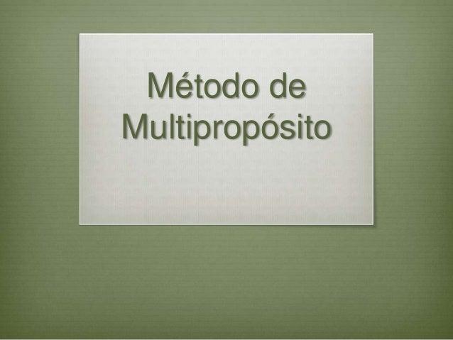 Método deMultipropósito