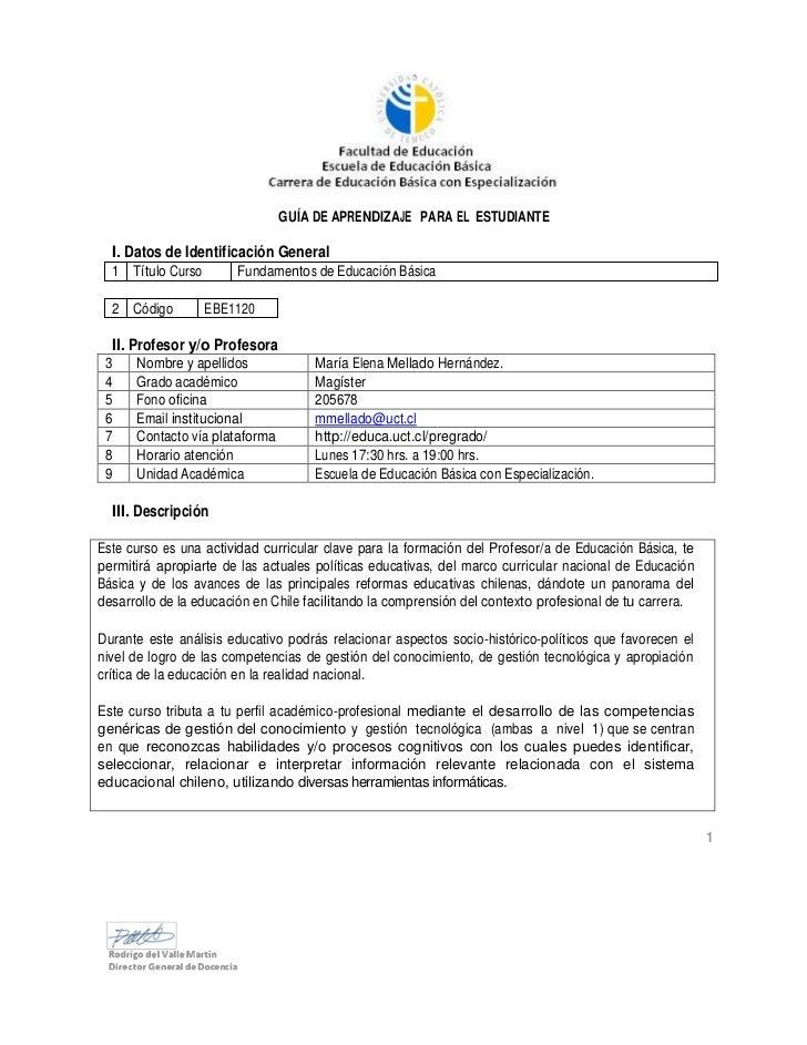 GUÍA DE APRENDIZAJE PARA EL ESTUDIANTE     I. Datos de Identificación General     1 Título Curso       Fundamentos de Educ...