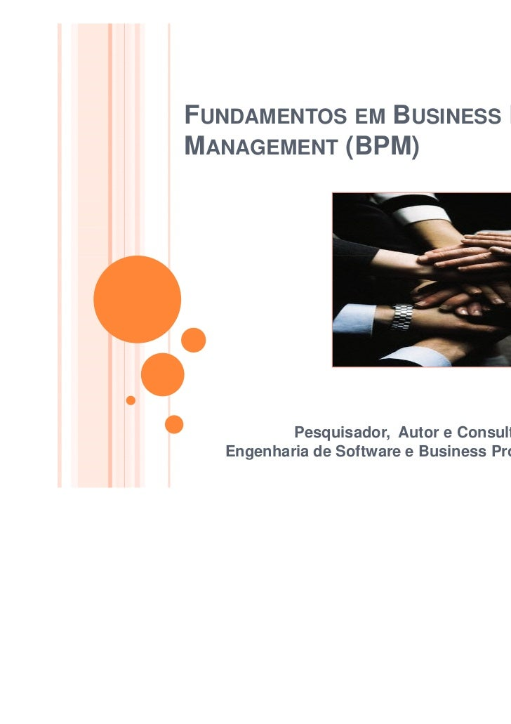 FUNDAMENTOS EM BUSINESS PROCESSMANAGEMENT (BPM)                                                       Twitter: @jaguaracis...